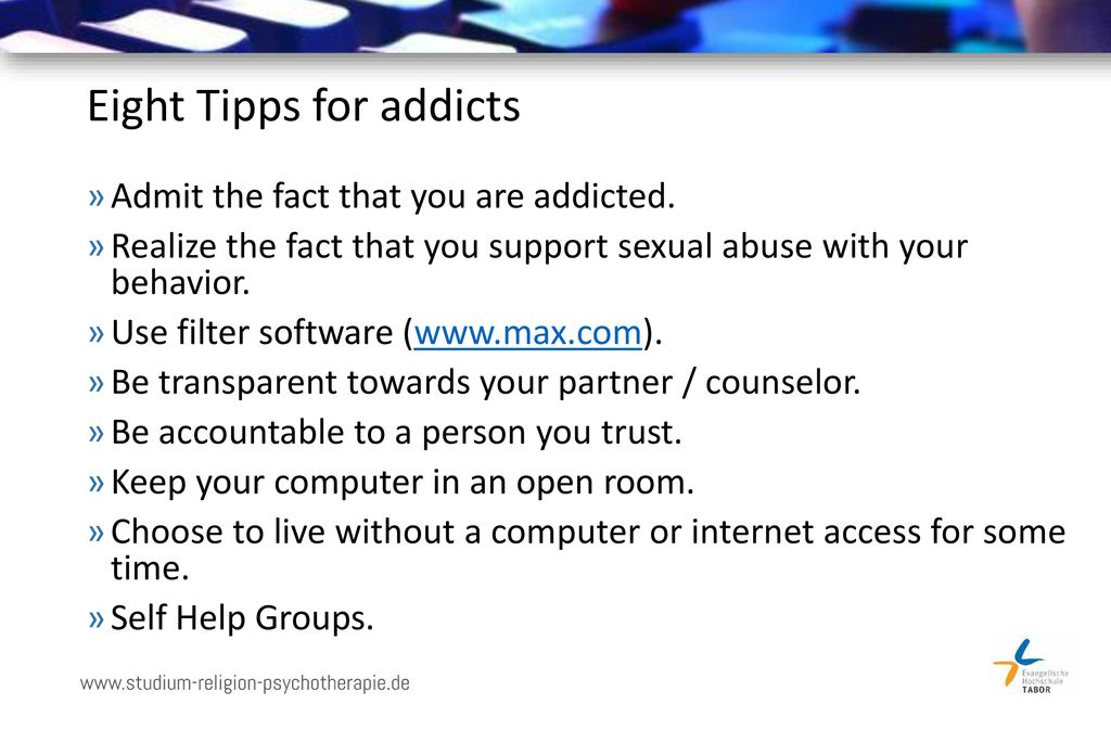 Eight Tipps for addicts