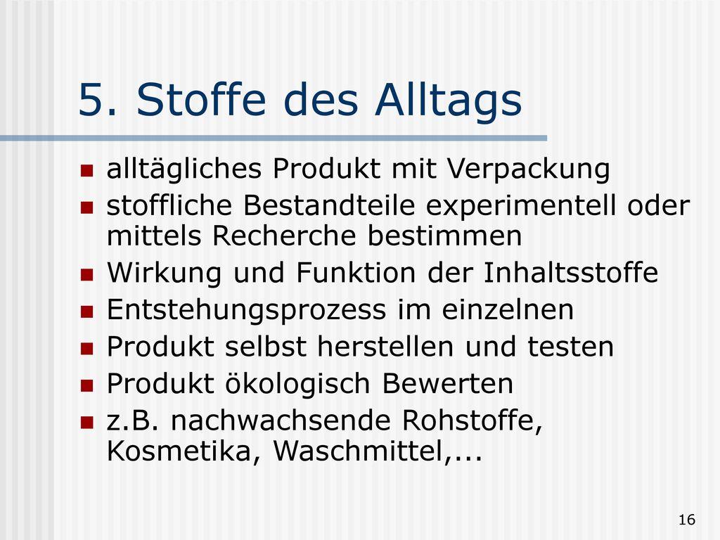 5. Stoffe des Alltags alltägliches Produkt mit Verpackung