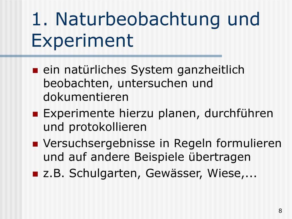 1. Naturbeobachtung und Experiment