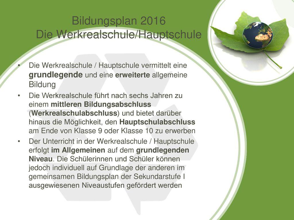 Bildungsplan 2016 Die Werkrealschule/Hauptschule