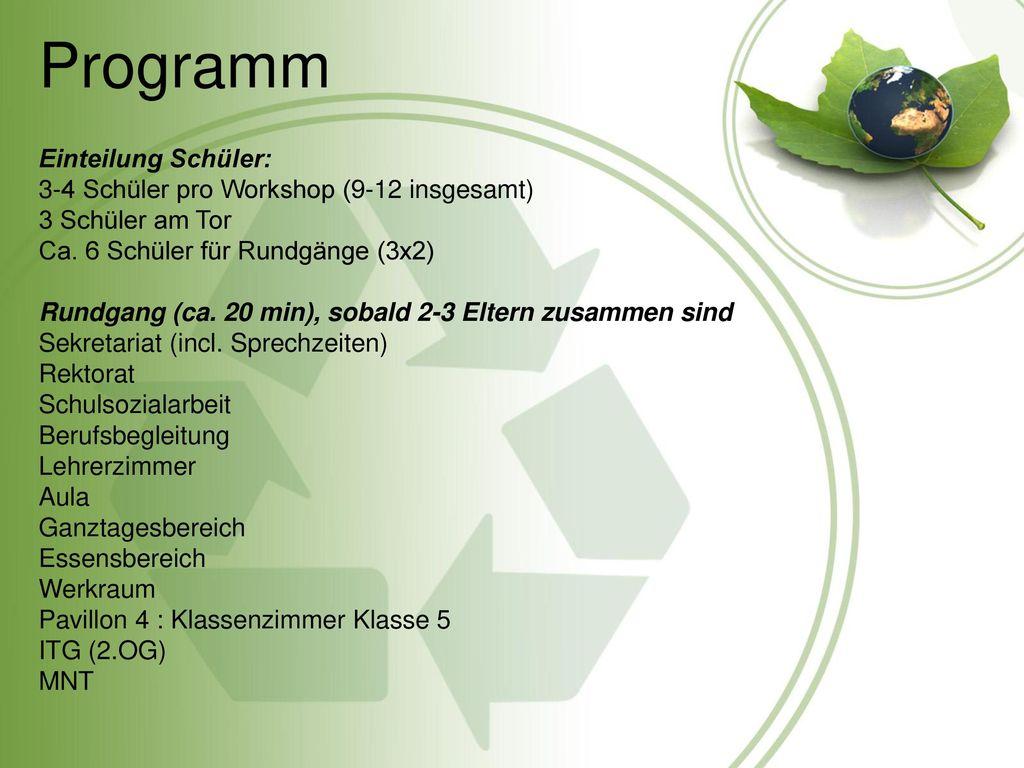 Programm Einteilung Schüler: 3-4 Schüler pro Workshop (9-12 insgesamt)