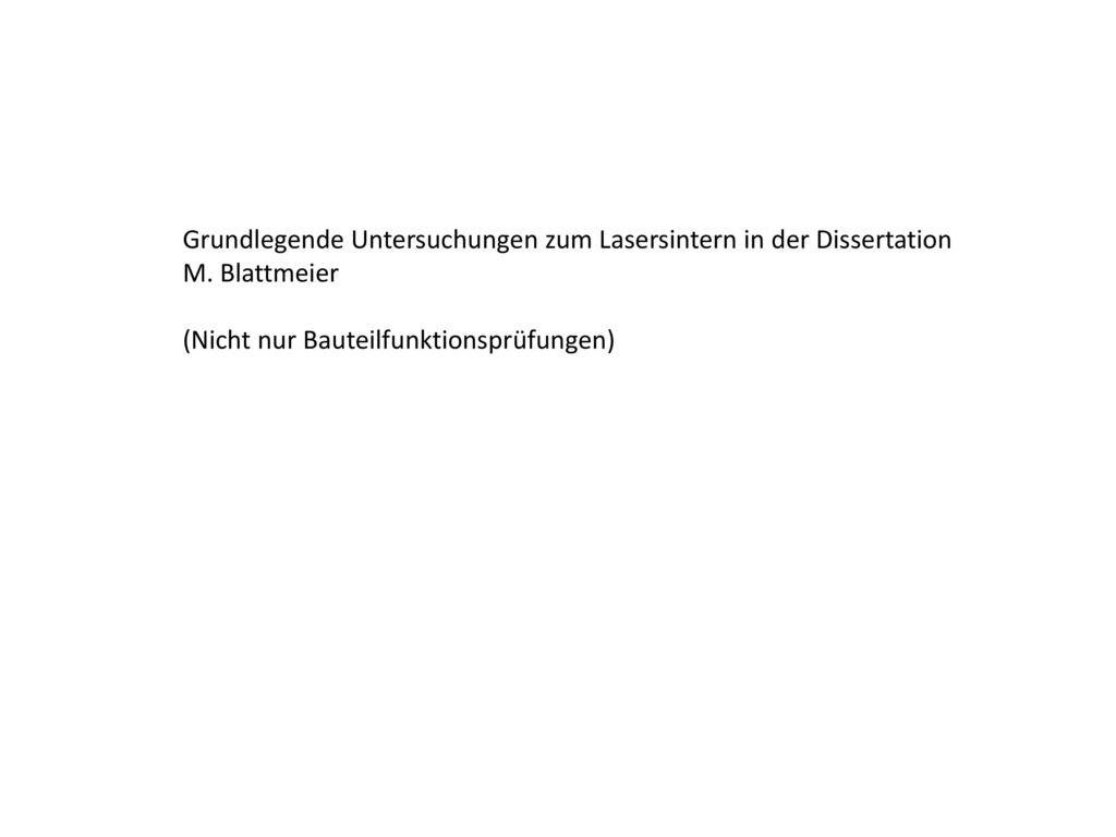Grundlegende Untersuchungen zum Lasersintern in der Dissertation