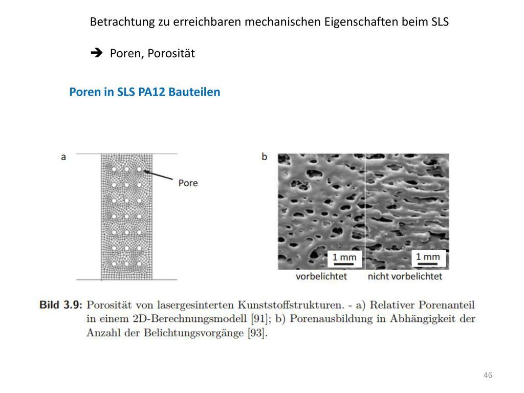 Betrachtung zu erreichbaren mechanischen Eigenschaften beim SLS