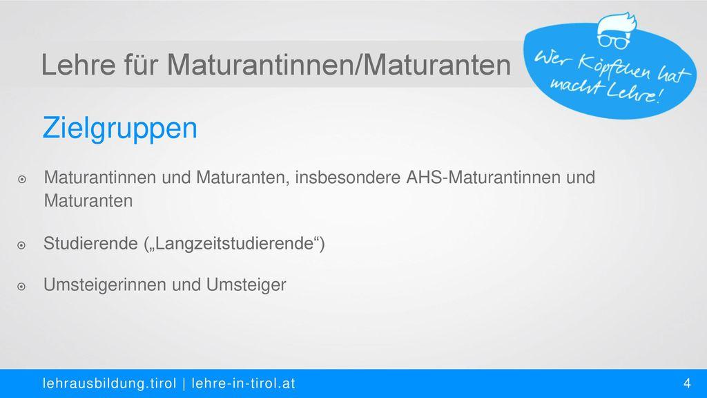 Lehre für Maturantinnen/Maturanten