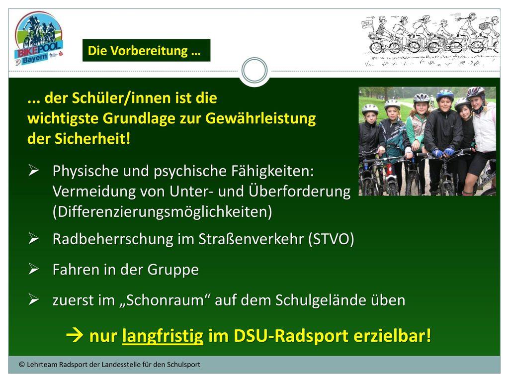  nur langfristig im DSU-Radsport erzielbar!