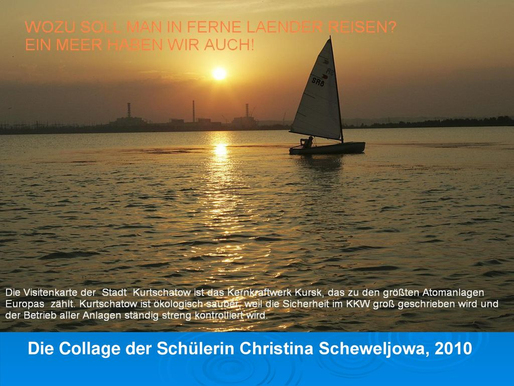 Die Collage der Schülerin Christina Scheweljowa, 2010