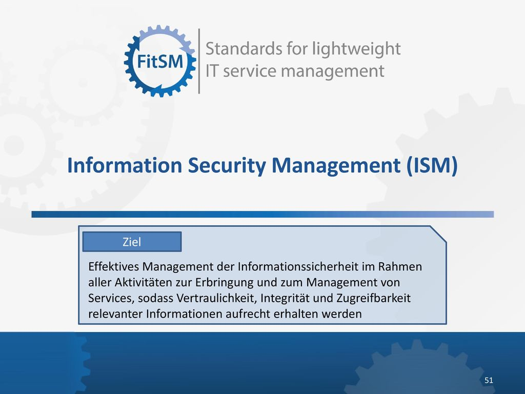 Information Security Management (ISM)
