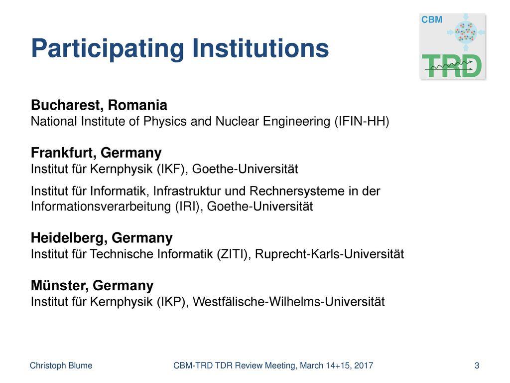 Sharing of Tasks Christoph Blume CBM-TRD TDR Review Meeting, March 14+15, 2017.