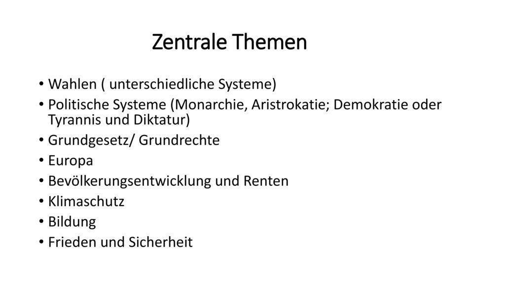 Zentrale Themen Wahlen ( unterschiedliche Systeme)