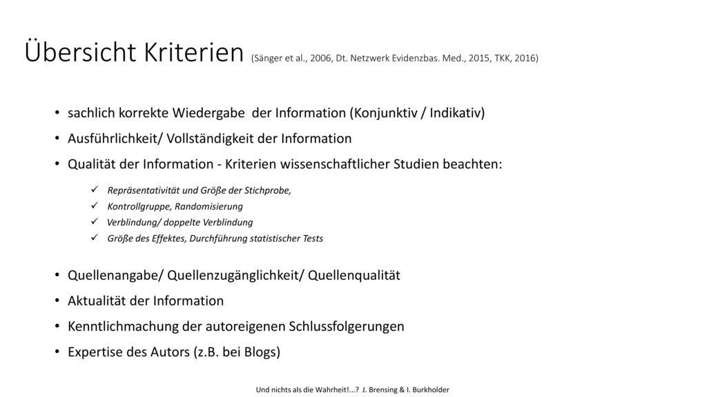 Übersicht Kriterien (Sänger et al., 2006, Dt. Netzwerk Evidenzbas. Med., 2015, TKK, 2016)