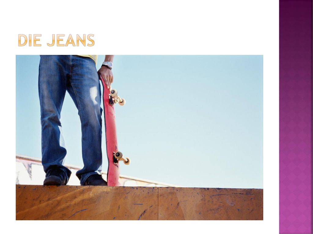 Die jeans