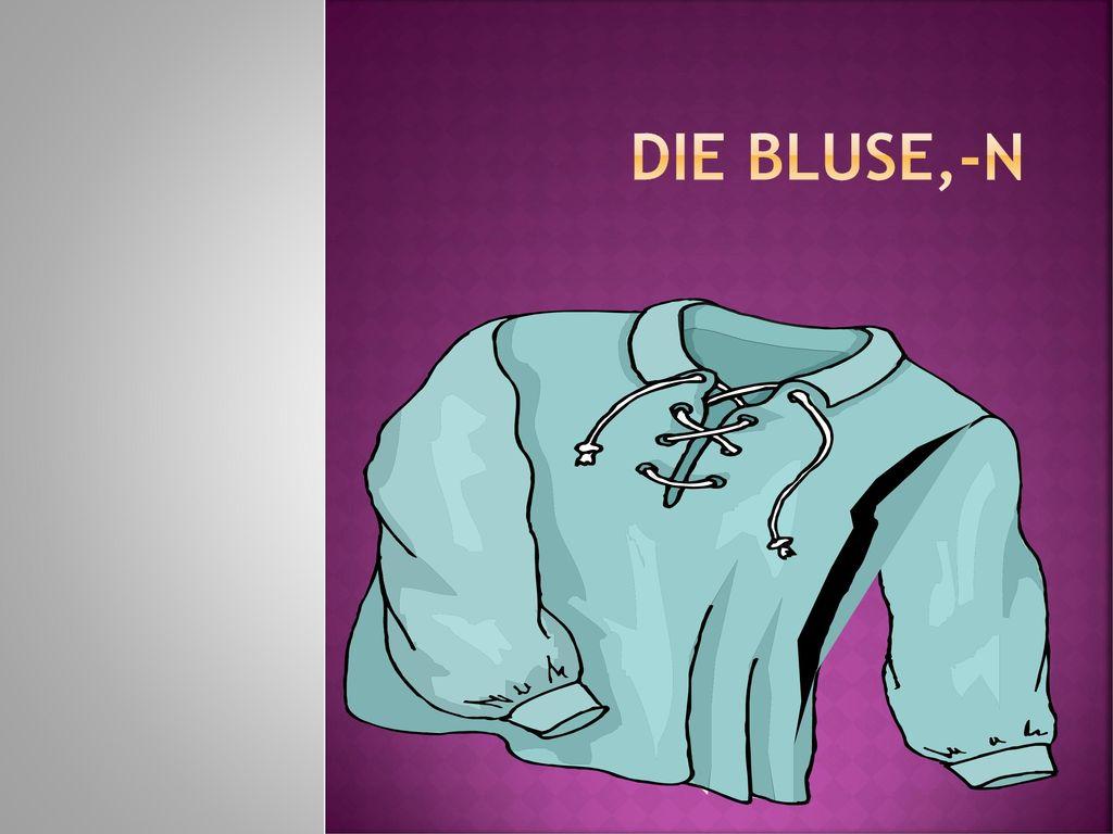 Die Bluse,-n