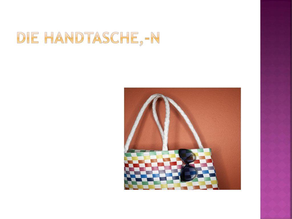 Die Handtasche,-n