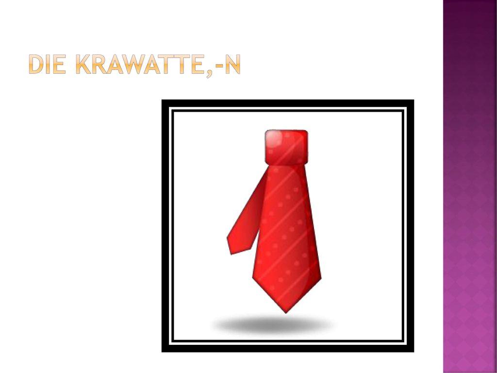 Die Krawatte,-n