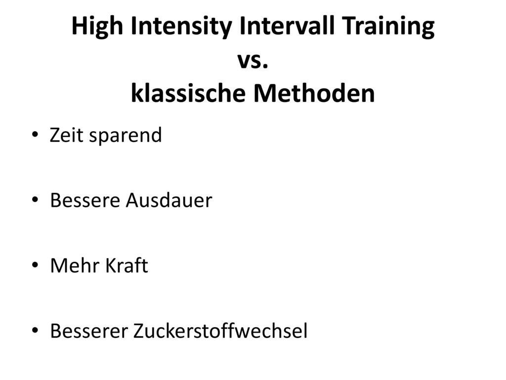High Intensity Intervall Training vs. klassische Methoden