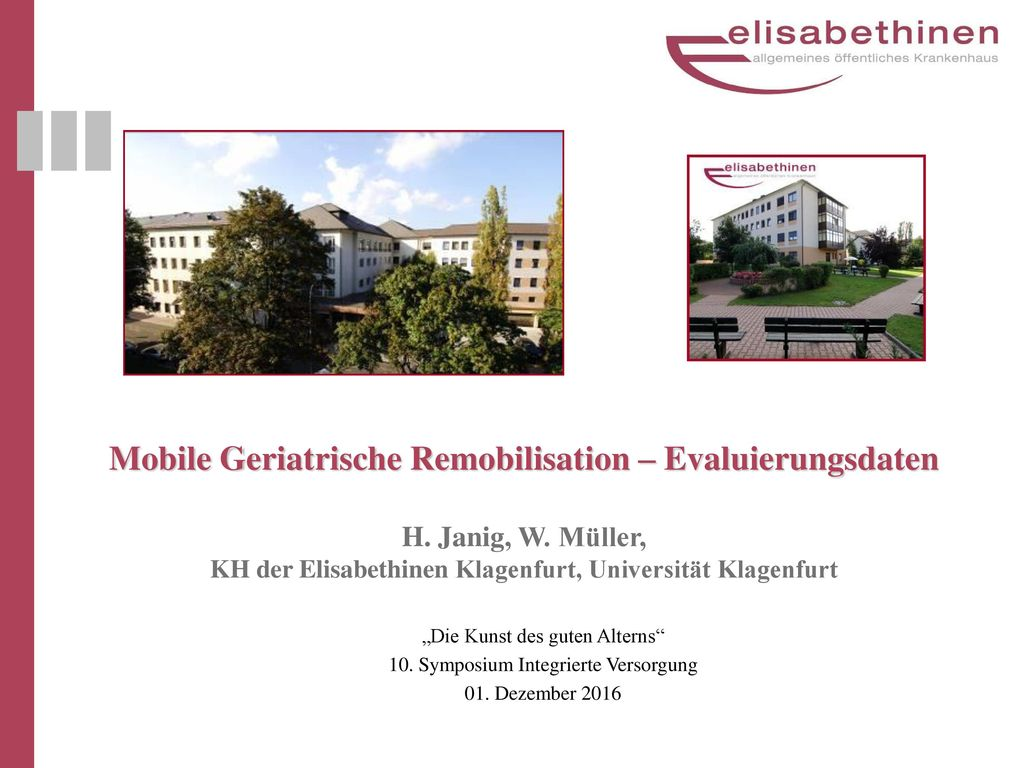 Mobile Geriatrische Remobilisation – Evaluierungsdaten