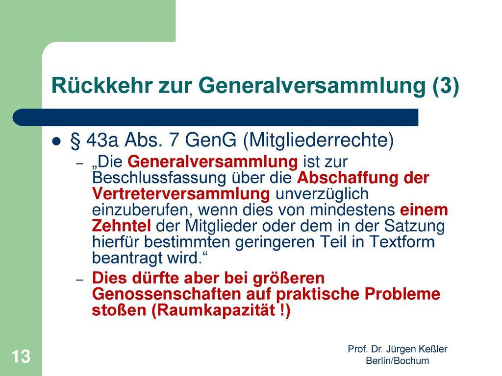Rückkehr zur Generalversammlung (3)