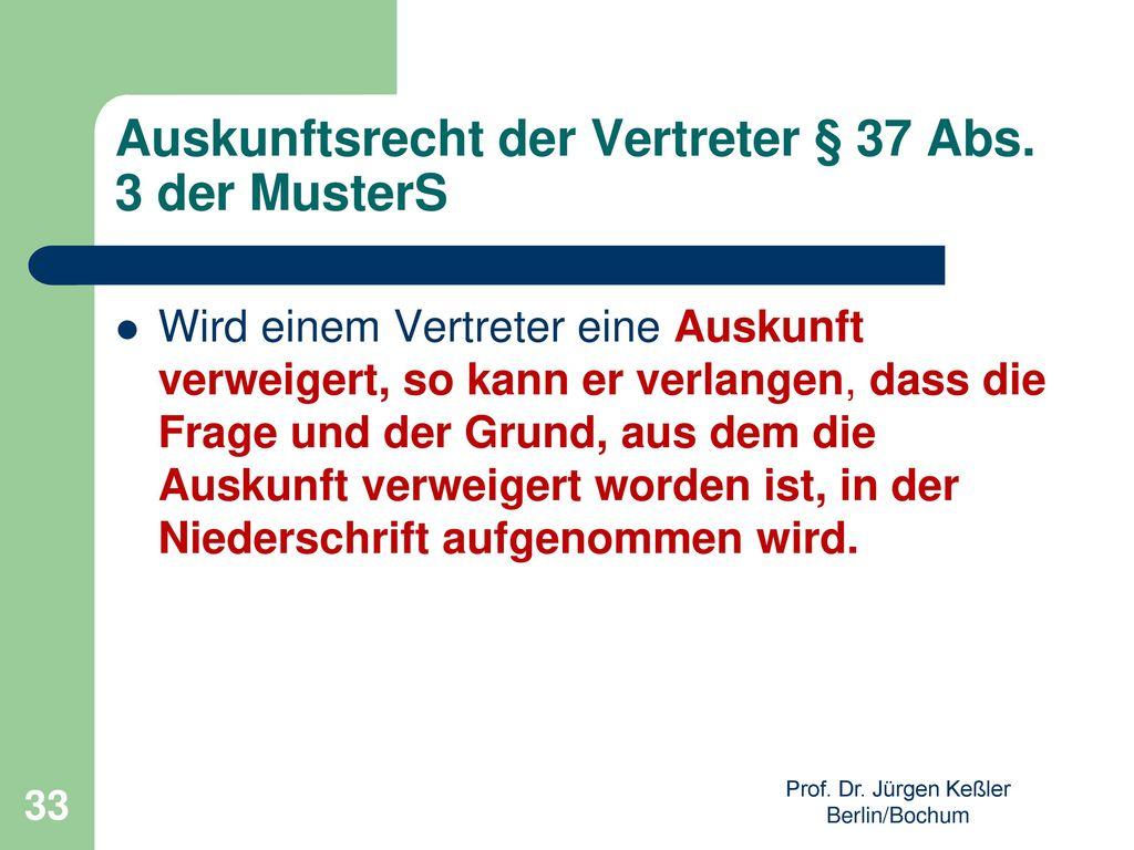 Auskunftsrecht der Vertreter § 37 Abs. 3 der MusterS