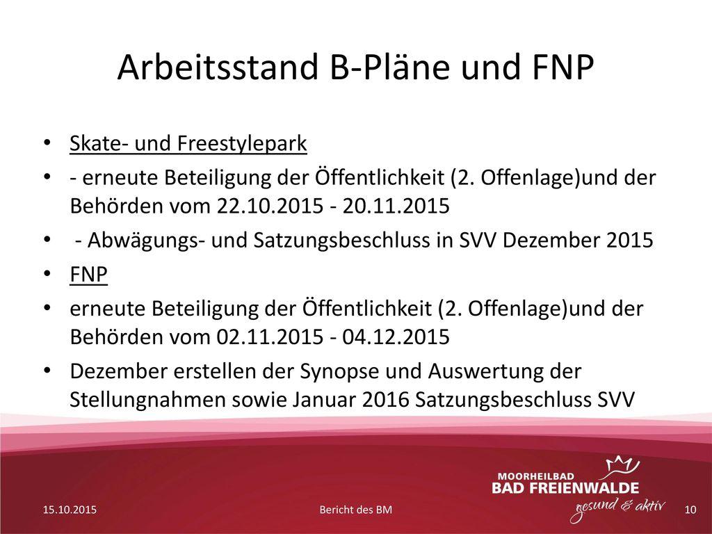 Arbeitsstand B-Pläne und FNP