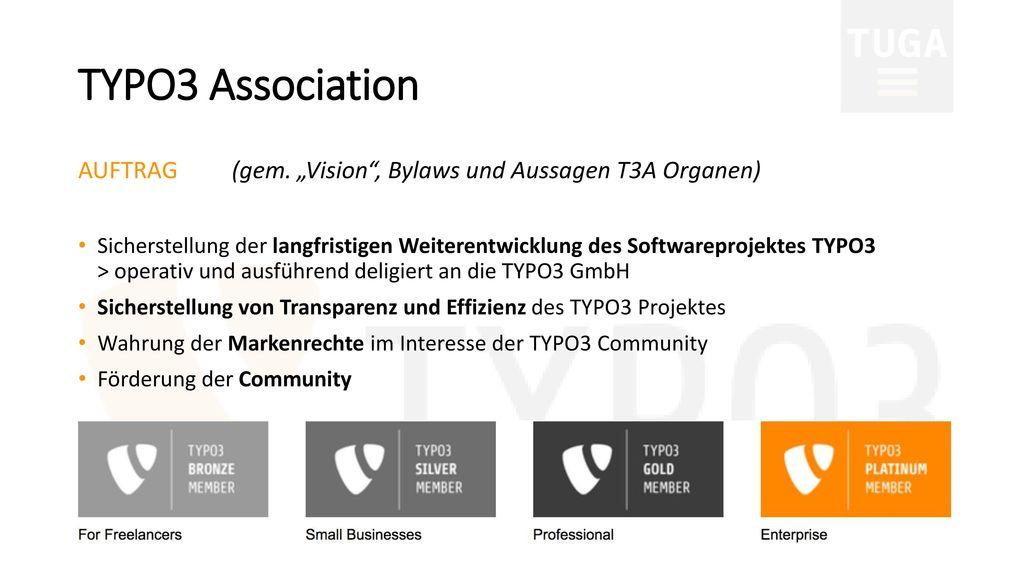 """TYPO3 Association AUFTRAG (gem. """"Vision , Bylaws und Aussagen T3A Organen)"""