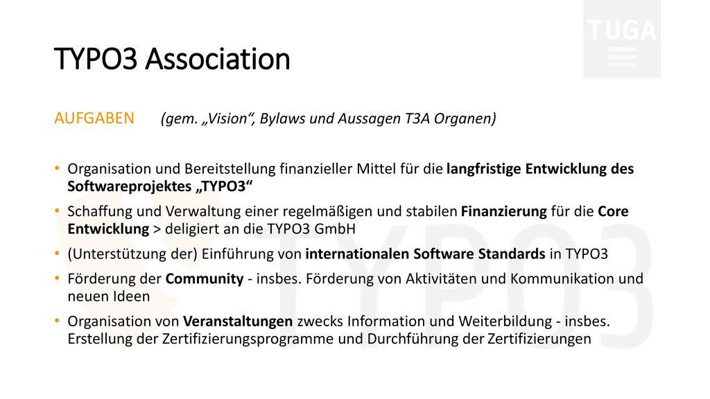 """TYPO3 Association AUFGABEN (gem. """"Vision , Bylaws und Aussagen T3A Organen)"""