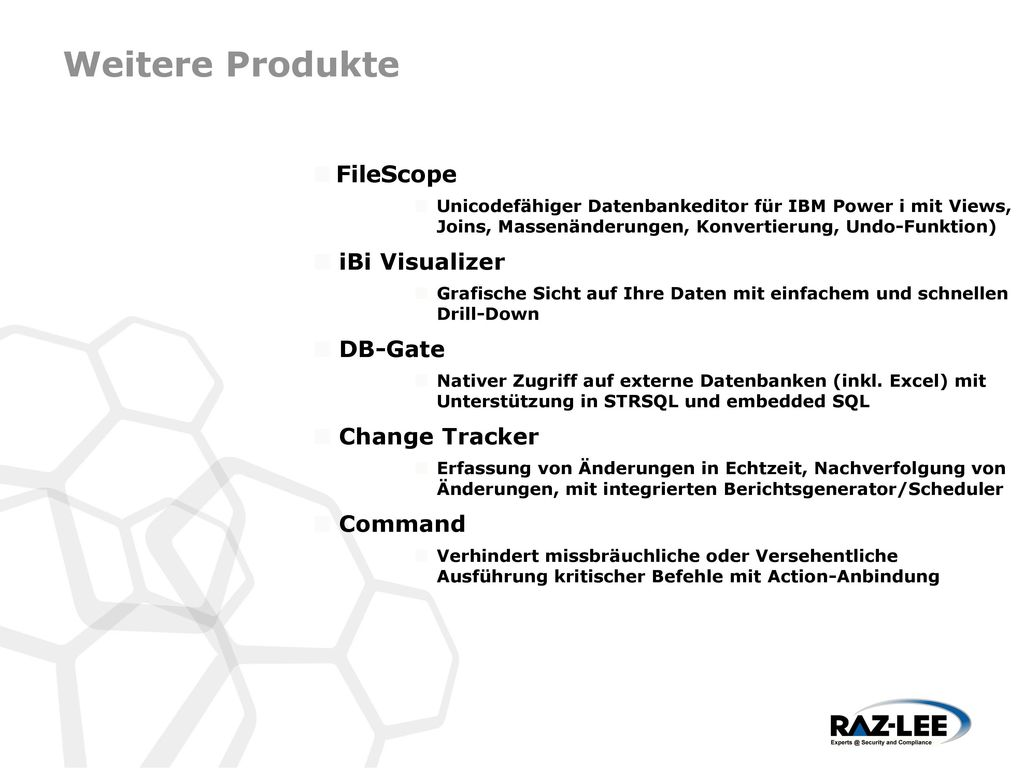 Weitere Produkte FileScope iBi Visualizer DB-Gate Change Tracker