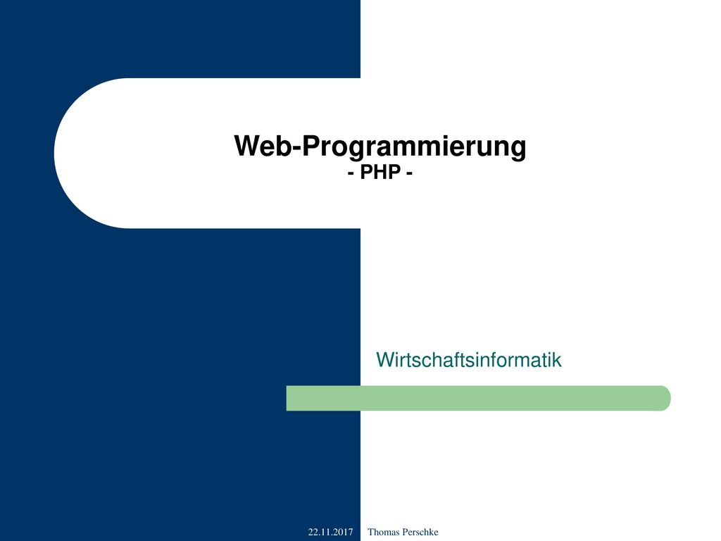 Web-Programmierung - PHP -
