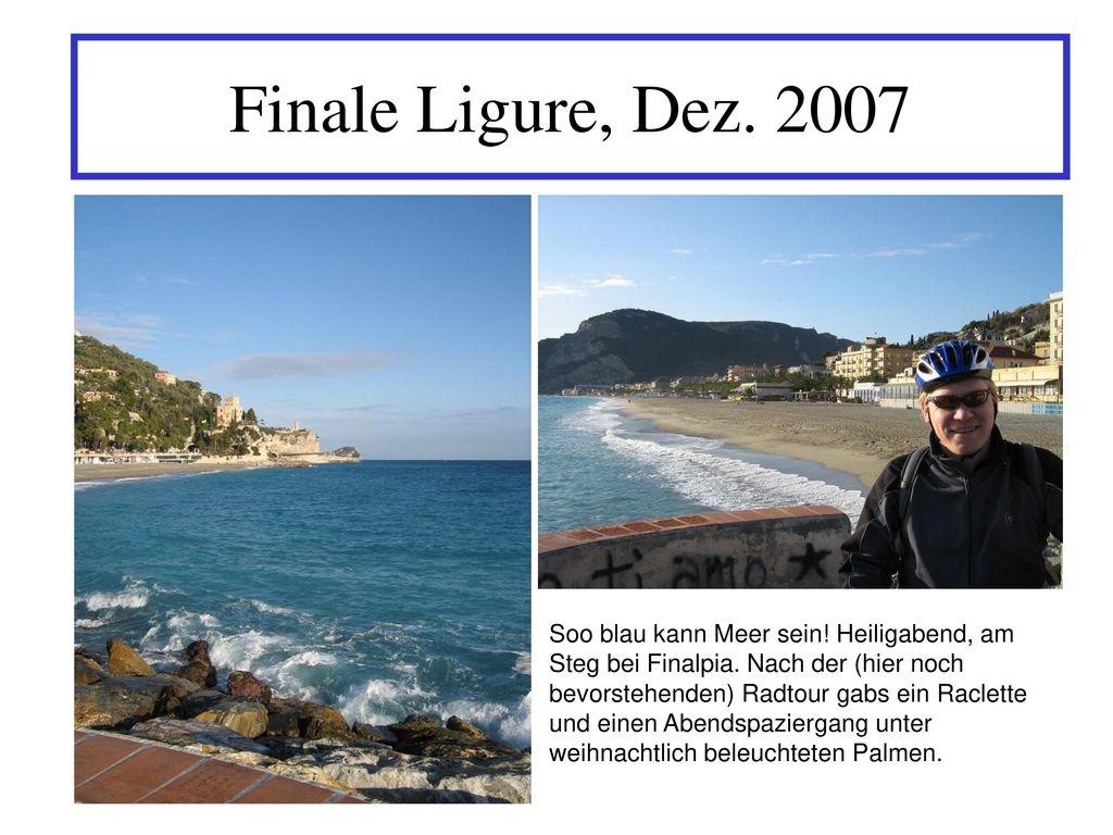 Finale Ligure, Dez. 2007