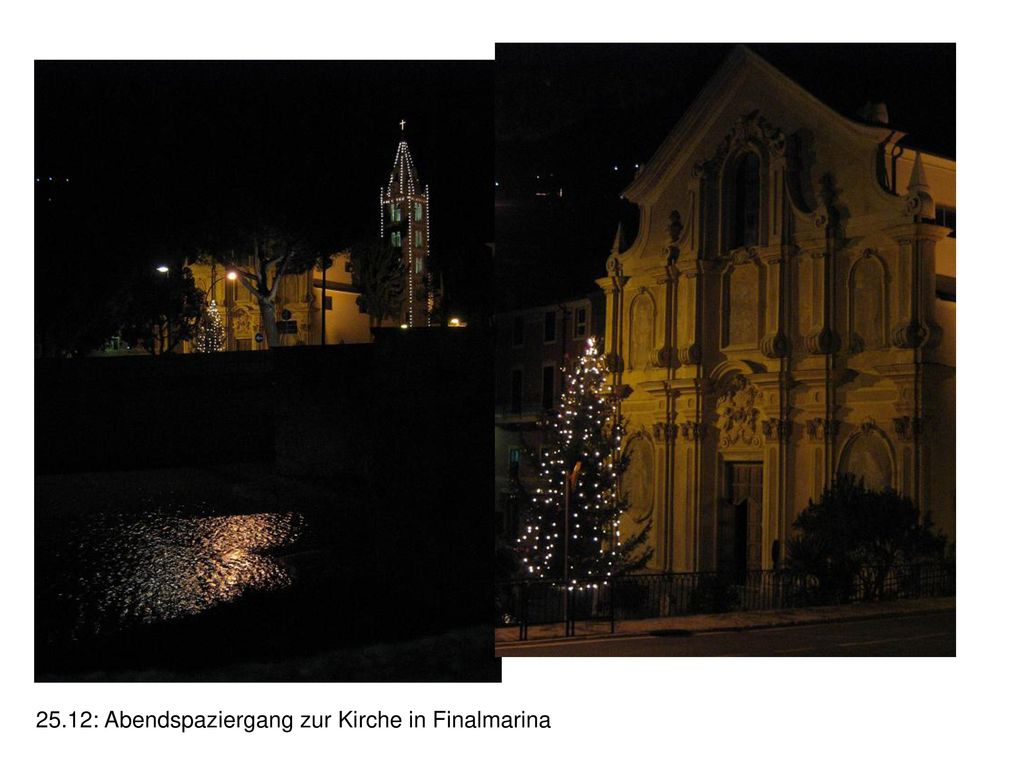 25.12: Abendspaziergang zur Kirche in Finalmarina
