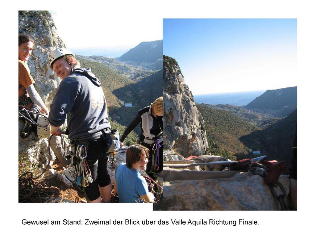 Gewusel am Stand: Zweimal der Blick über das Valle Aquila Richtung Finale.