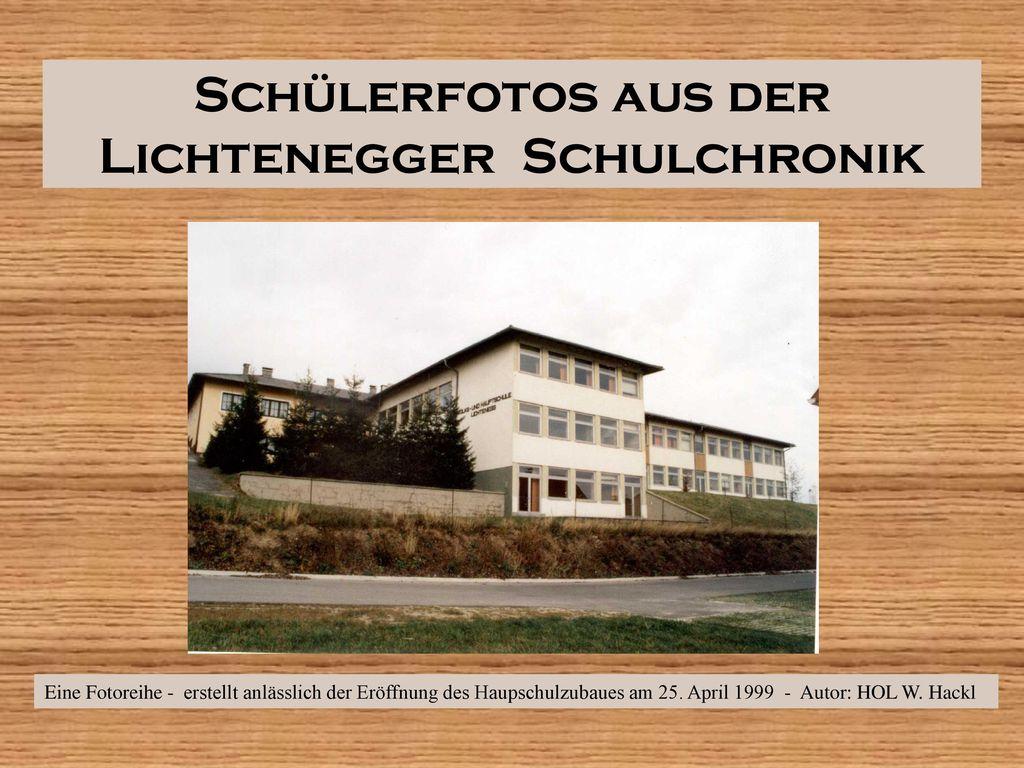 Schülerfotos aus der Lichtenegger Schulchronik