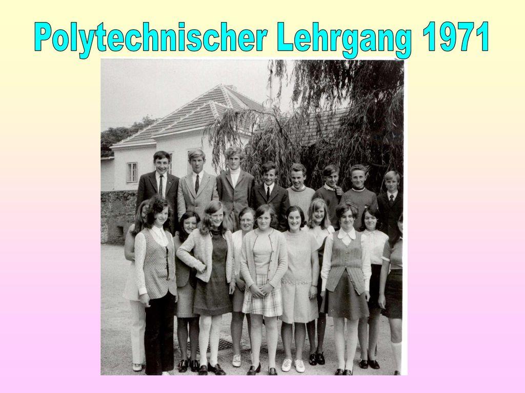 Polytechnischer Lehrgang 1971