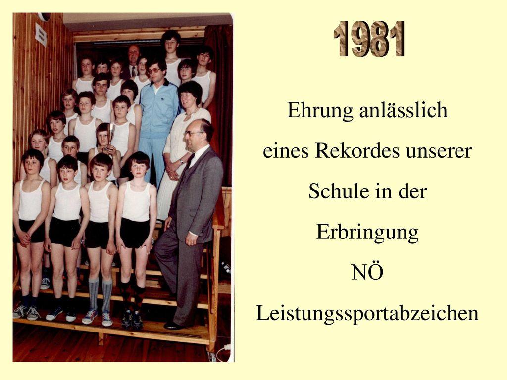 1981 Ehrung anlässlich eines Rekordes unserer Schule in der Erbringung