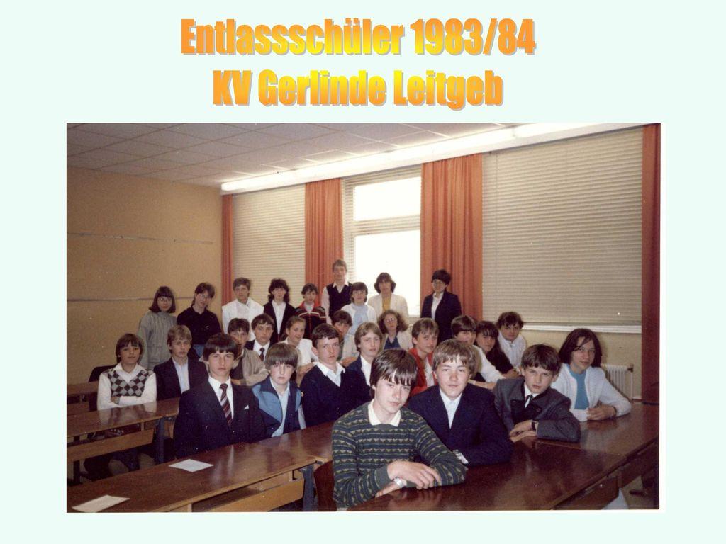 Entlassschüler 1983/84 KV Gerlinde Leitgeb