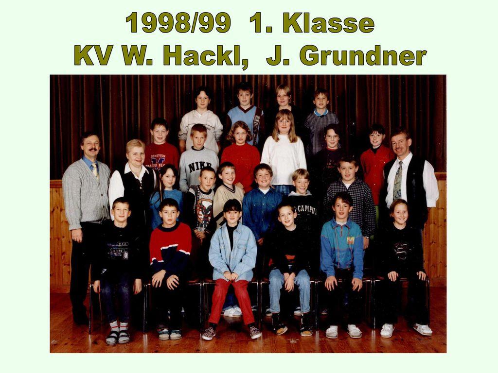 1998/99 1. Klasse KV W. Hackl, J. Grundner
