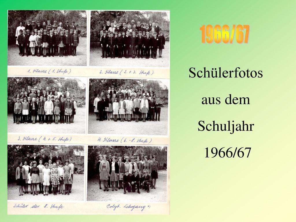 6 1966/67 Schülerfotos aus dem Schuljahr 1966/67
