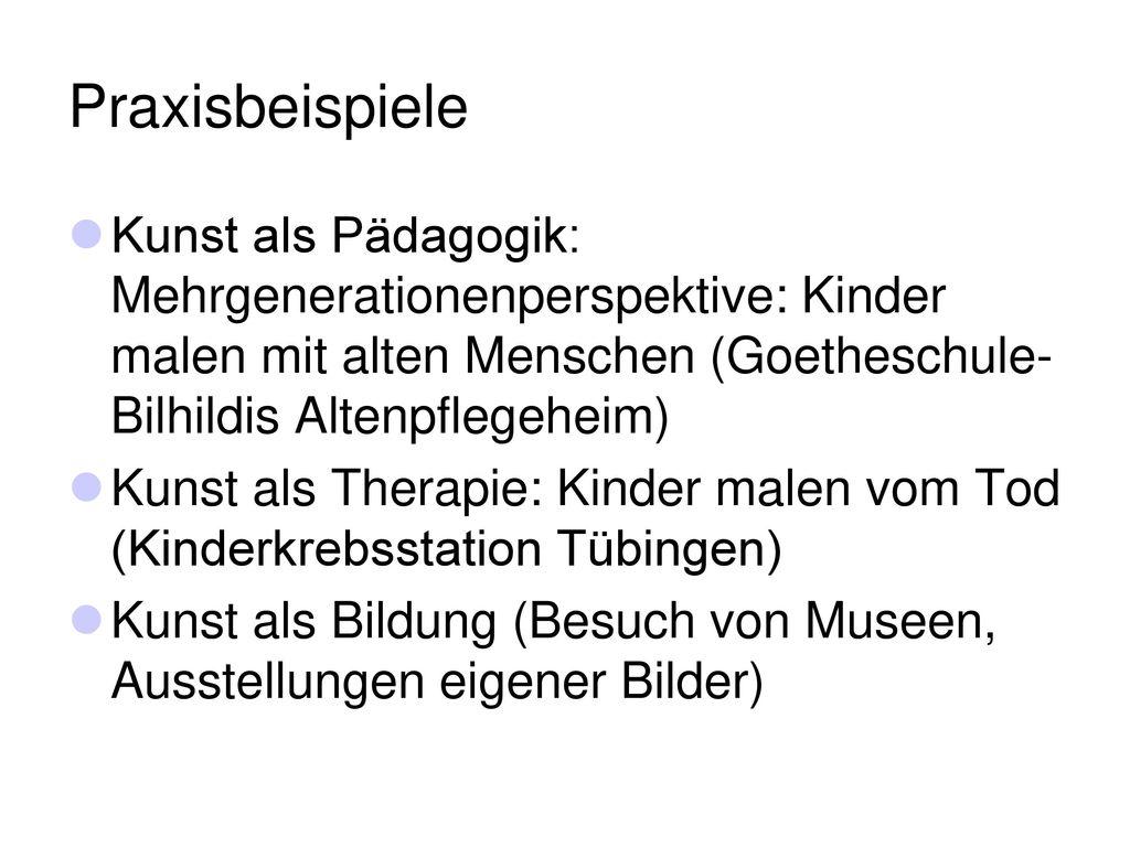 Praxisbeispiele Kunst als Pädagogik: Mehrgenerationenperspektive: Kinder malen mit alten Menschen (Goetheschule-Bilhildis Altenpflegeheim)