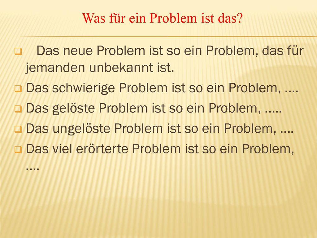 Was für ein Problem ist das