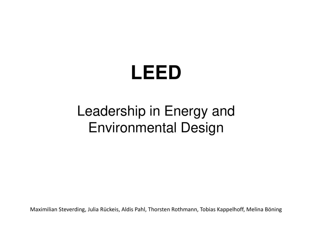 Leadership in Energy and Environmental Design