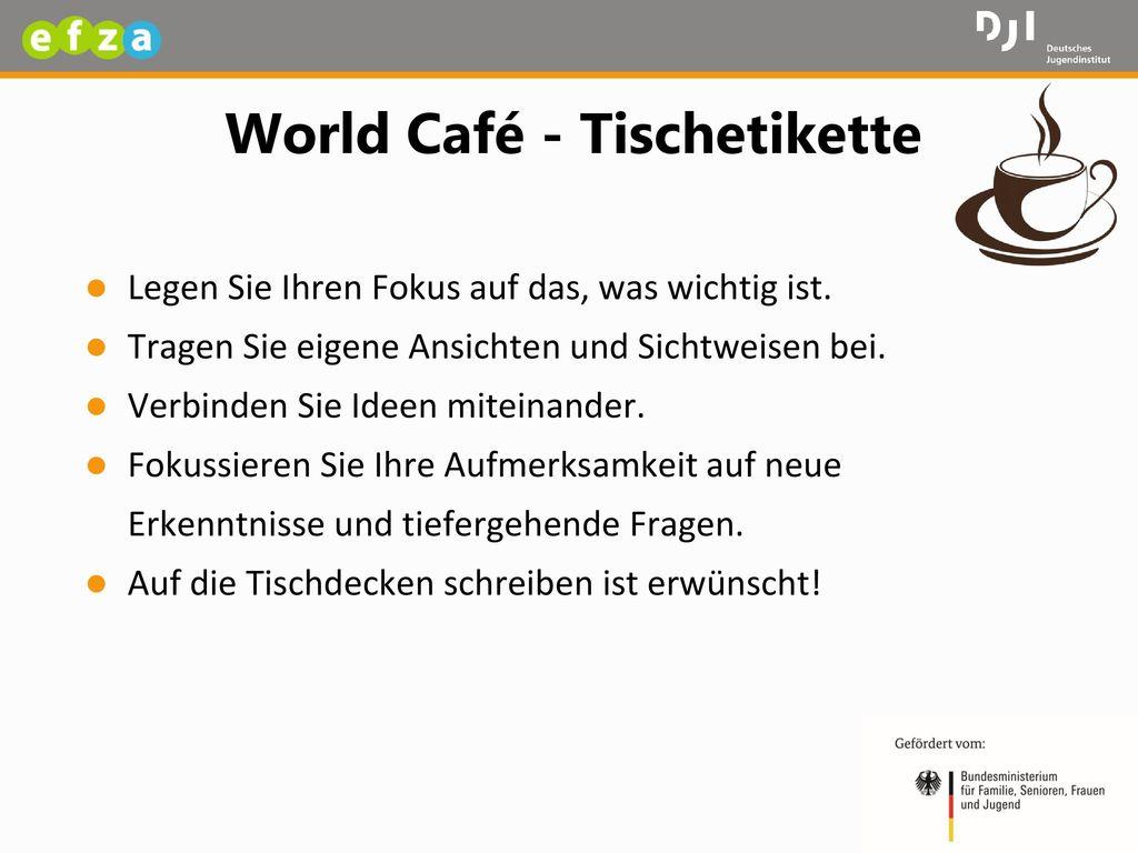 World Café - Tischetikette