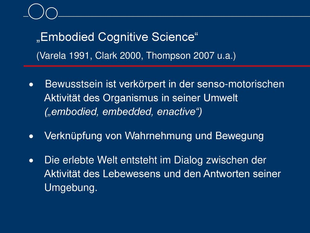 """Embodied Cognitive Science"