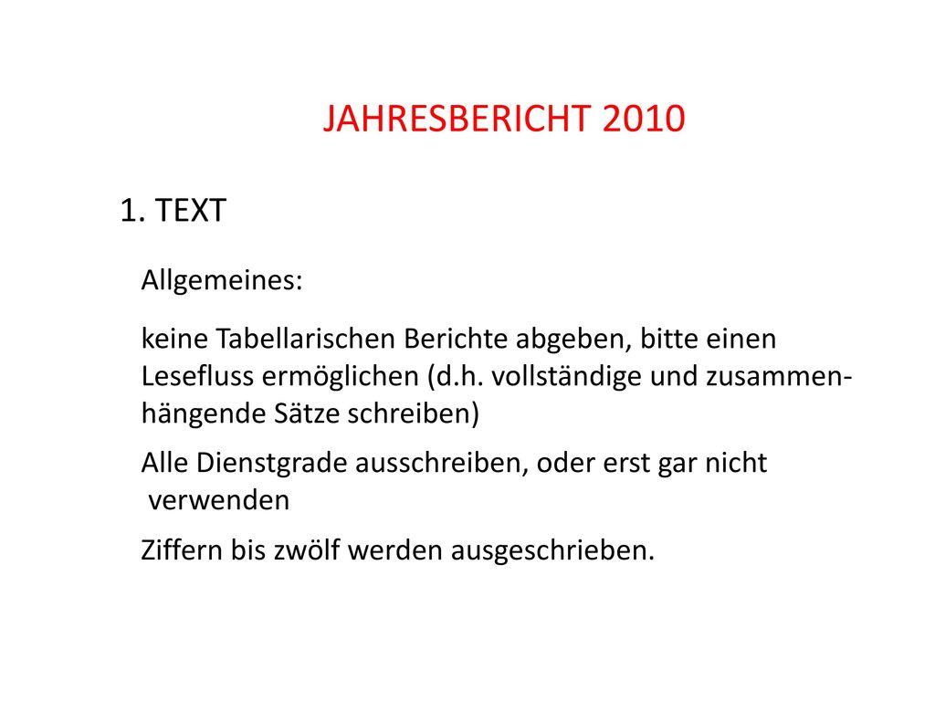 JAHRESBERICHT 2010 1. TEXT Allgemeines: