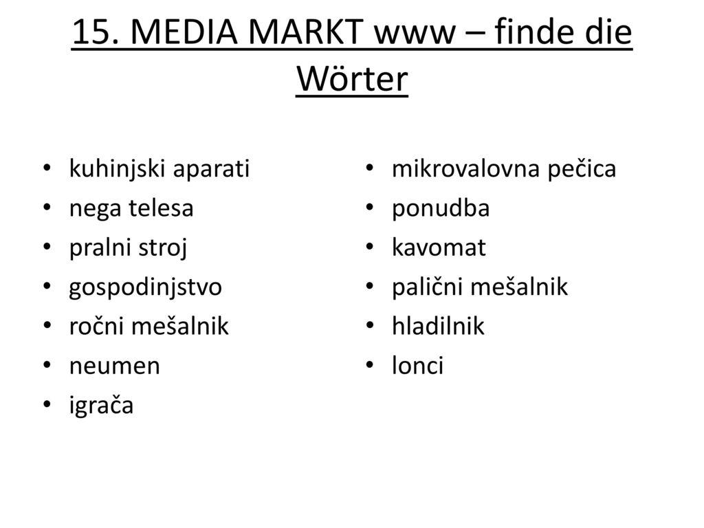 15. MEDIA MARKT www – finde die Wörter