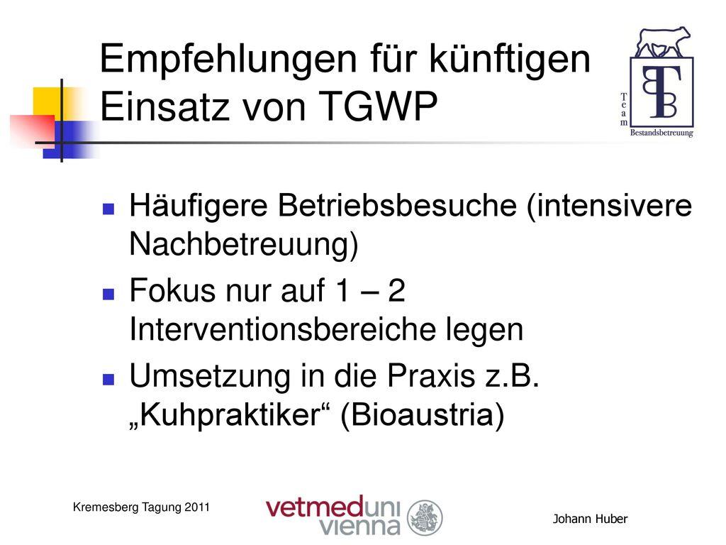 Empfehlungen für künftigen Einsatz von TGWP