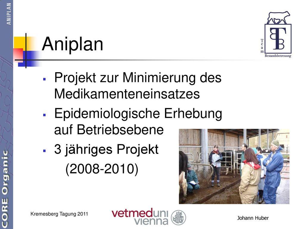 Aniplan Projekt zur Minimierung des Medikamenteneinsatzes