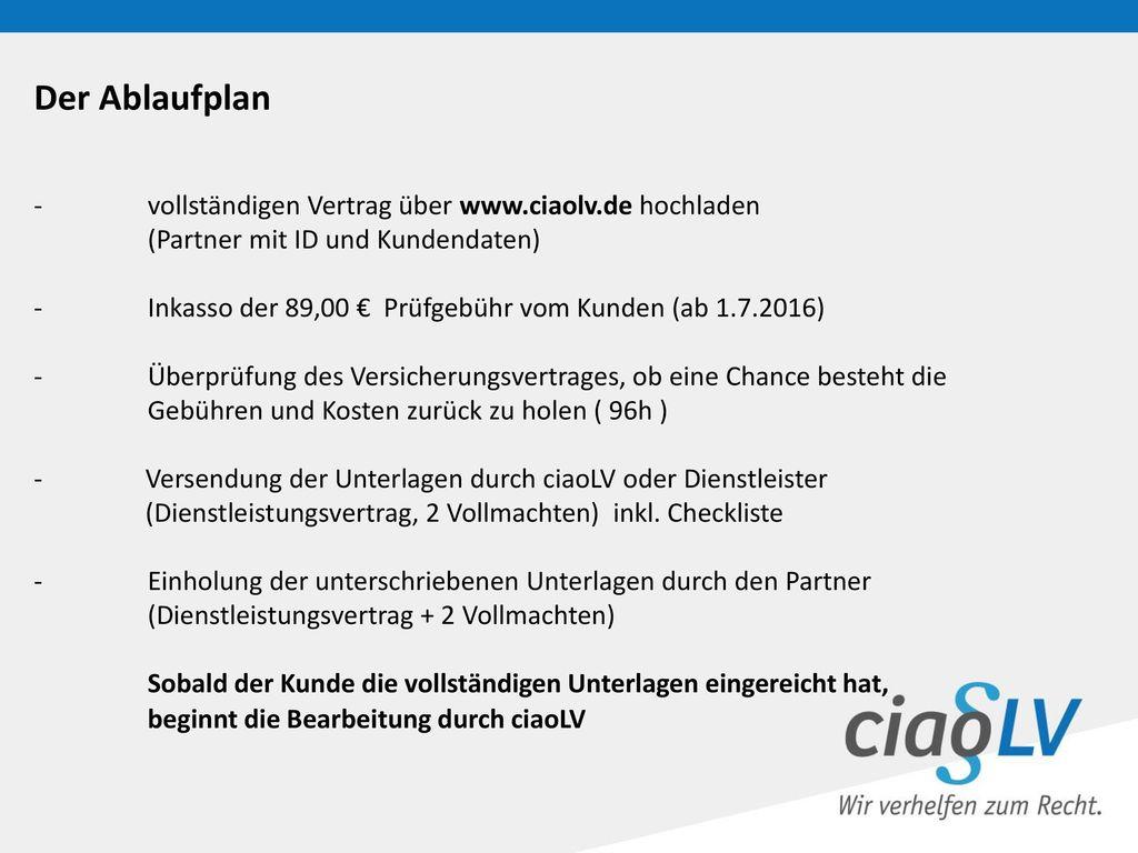 Der Ablaufplan - vollständigen Vertrag über www.ciaolv.de hochladen