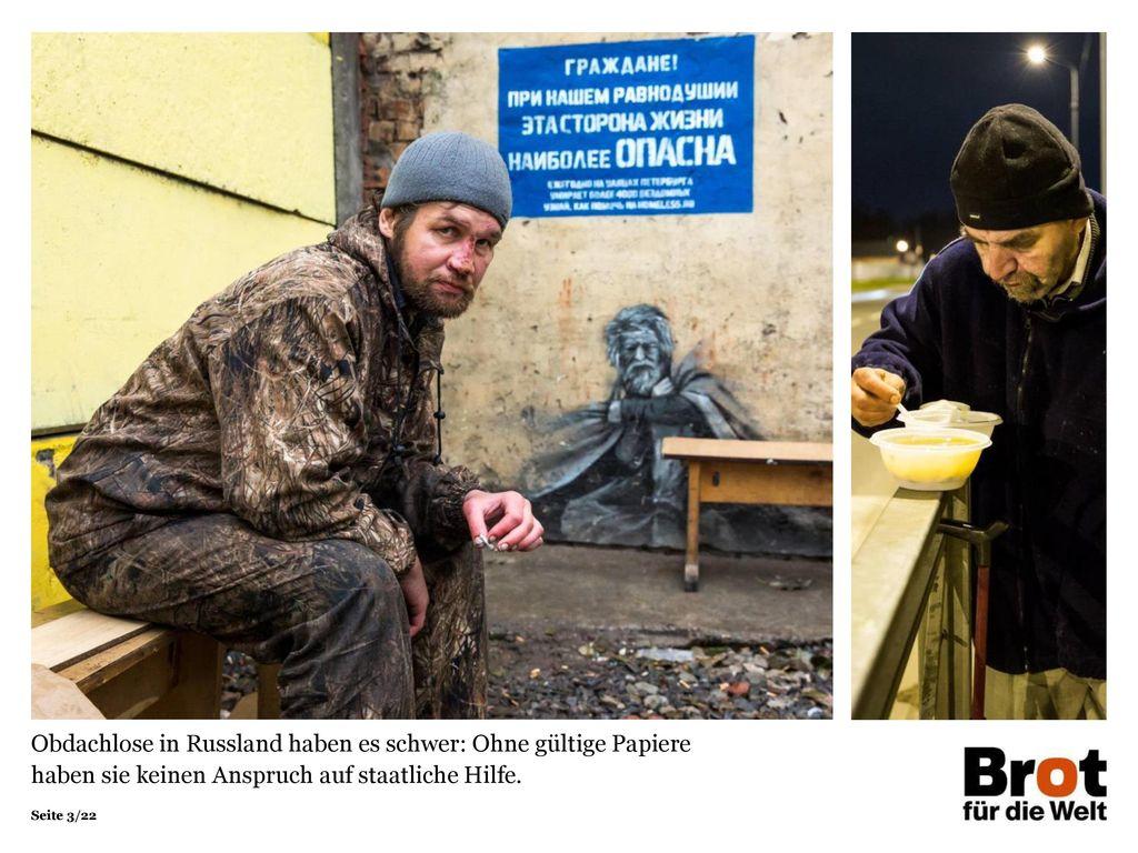 Obdachlose in Russland haben es schwer: Ohne gültige Papiere haben sie keinen Anspruch auf staatliche Hilfe.
