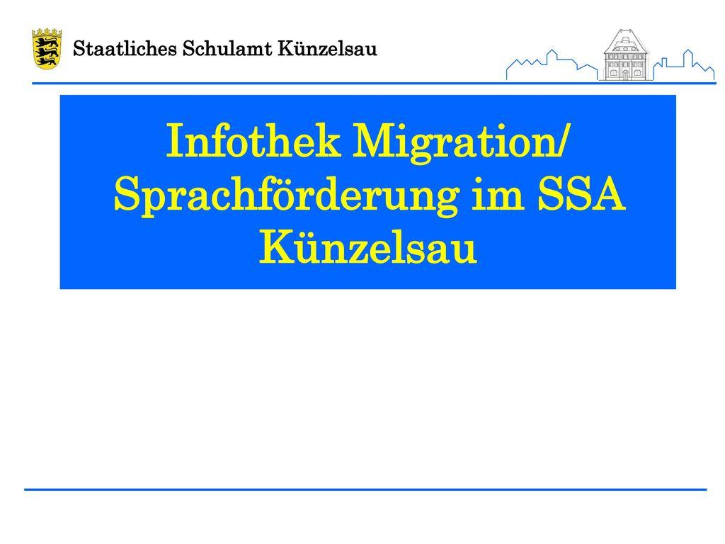 Infothek Migration/ Sprachförderung im SSA Künzelsau