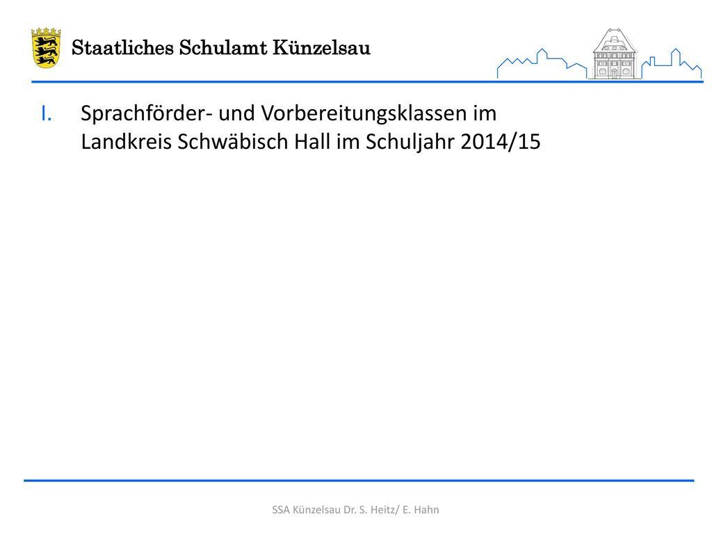 SSA Künzelsau Dr. S. Heitz/ E. Hahn