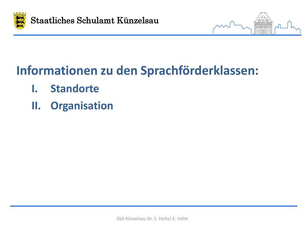 Informationen zu den Sprachförderklassen: Standorte Organisation